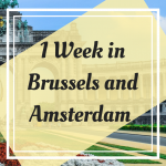 Pinterest Graphic for 1 week in Brussels and Amsterdam