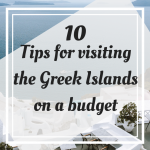 Tips for visiting the Greek islands on a budget Pinterest Graphic