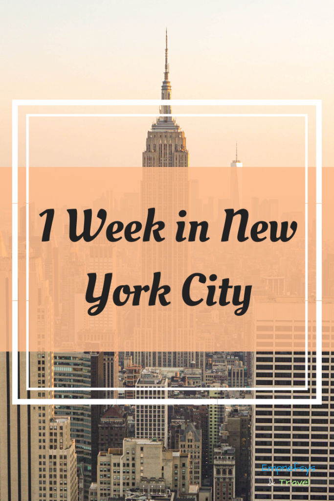 1 Week in New York Itinerary Pinterest Graphic