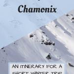 Chamonix Itinerary Pinterest Graphic