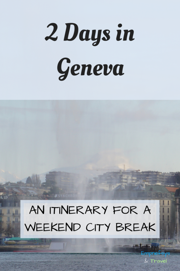 2 days in Geneva Itinerary Pinterest Graphic