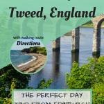 Day Trip to Berwick-upon-Tweed England Pinterest Graphic