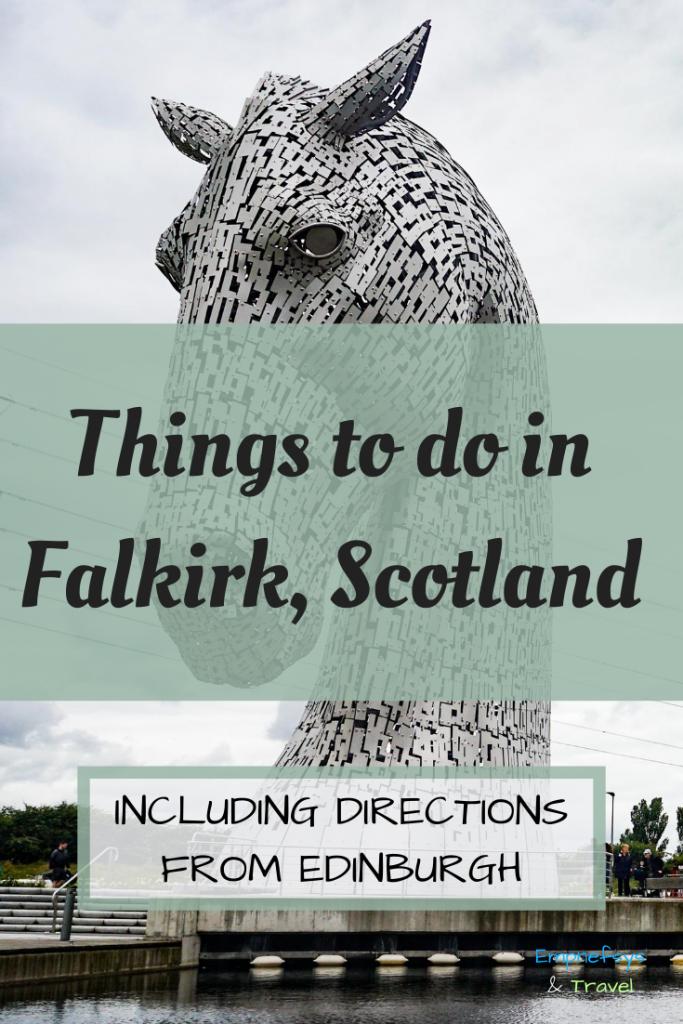 Day Trip to Falkirk Scotland Pinterest Graphic