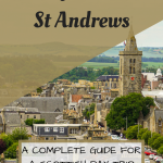 Day Trip to St Andrews Scotland Pinterest Graphic