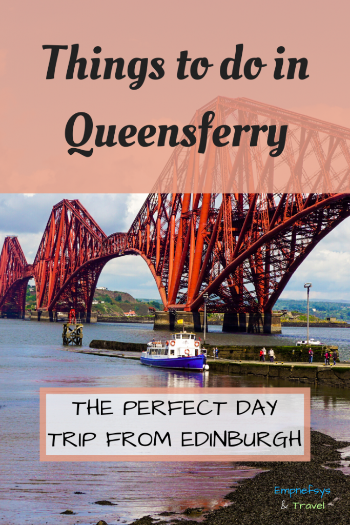 Day trip to Queensferry Pinterest Graphic