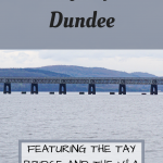 Pinterest Graphic for a day trip to Dundee in Scotland