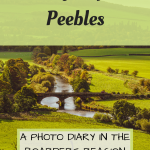 Pinterest Graphic for a day trip to Peebles in Scotland