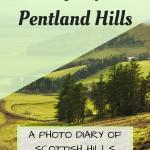 Pinterest Graphic for a day trip to Pentland Hills near Edinburgh in Scotland
