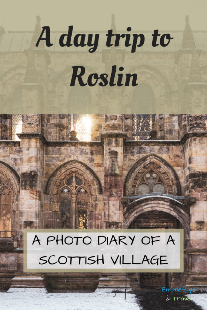 Pinterest Graphic for a day trip to Roslin in Scotland