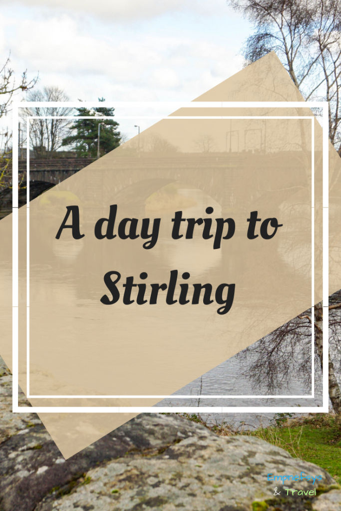 Pinterest Graphic for a day trip to Stirling in Scotland