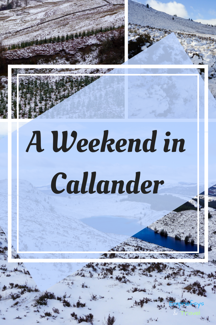 Pinterest Graphic for a weekend trip to Callander in Scotland
