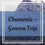 Pinterest Graphic for Chamonix Geneva Trip