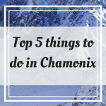 Pinterest Graphic for Top 5 Things to Do in Chamonix